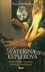 Katja Doubeková: KATEŘINA KEPLEROVÁ cena od 0 Kč