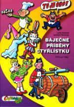 Čtyřlístek Báječné příběhy čtyřlístku cena od 470 Kč