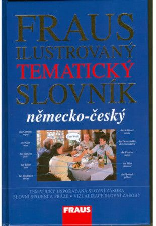 Německo-český ilustrovaný tematický slovník - kolektiv autorů cena od 198 Kč