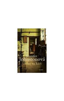 Jennifer Johnston: Stíny na kůži cena od 179 Kč