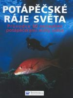 Svojtka Potápěčské ráje světa cena od 249 Kč