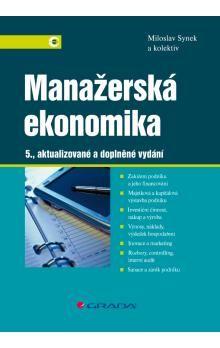 Miloslav Synek: Manažerská ekonomika cena od 514 Kč