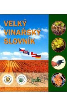 Jiří Sedlo: Velký vinařský slovník cena od 373 Kč