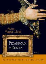 Álvaro Vargas Llosa: Pizzarova míšenka cena od 0 Kč