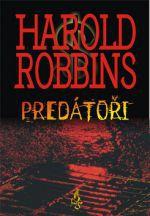 Harold Robbins: Predátoři cena od 208 Kč