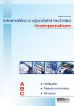 Kolektiv autorů: Kompendium informatiky a výpočetní techniky - Kolektiv autorů cena od 1349 Kč