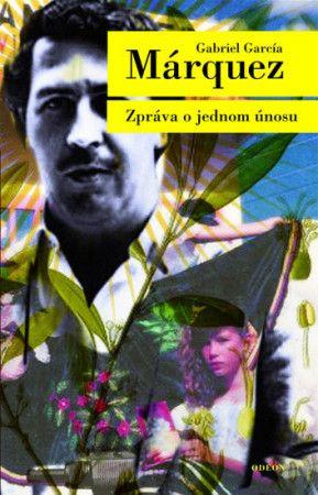Gabriel García Márquez: Zpráva o jednom únosu cena od 207 Kč
