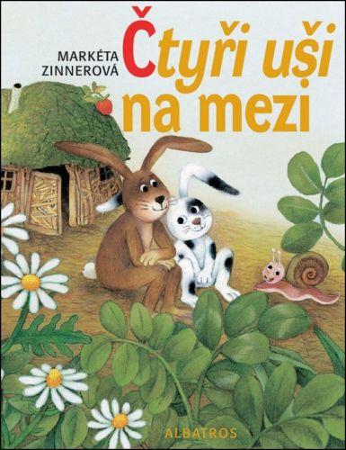 Vlasta Baránková, Markéta Zinnerová: Čtyři uši na mezi cena od 157 Kč