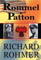 Rohmer Richard: Rommel a Patton cena od 215 Kč