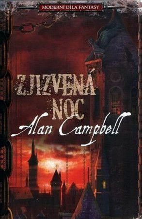 Alan Campbell: Zjizvená noc - Moderní díla fantasy cena od 202 Kč