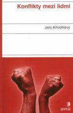 Jaro Křivohlavý: Konflikty mezi lidmi cena od 247 Kč