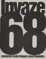 Josef Koudelka: Invaze 68 cena od 708 Kč