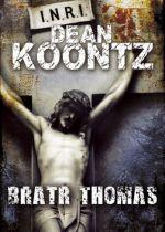 Dean Koontz: Bratr Thomas cena od 0 Kč
