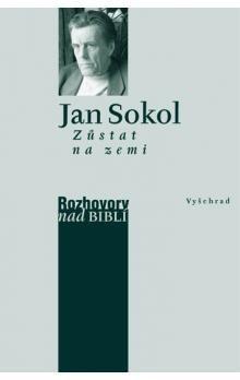 Jan Sokol: Zůstat na zemi cena od 112 Kč