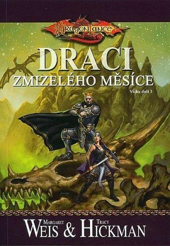 Margaret Weis, Tracy Hickman: DragonLance (14) - Draci zmizelého měsíce cena od 215 Kč