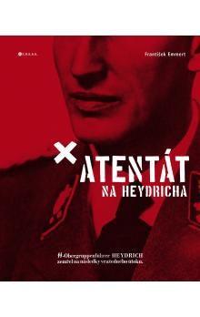 František Emmert: Atentát na Heydricha cena od 271 Kč
