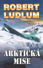 Robert Ludlum, James Cobb: Arktická mise cena od 119 Kč