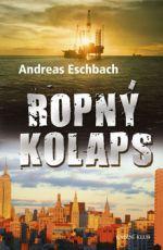 Andreas Eschbach: Ropný kolaps cena od 0 Kč