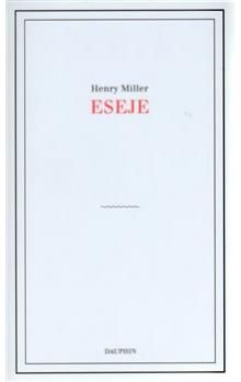 Henry Miller: Eseje cena od 293 Kč