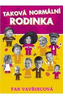 Vavřincová Fan: Taková normální rodinka - 2. vydání cena od 180 Kč