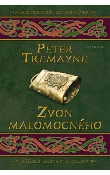 Peter Tremayne: Zvon malomocného cena od 209 Kč