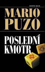 Mario Puzo: Poslední kmotr cena od 259 Kč