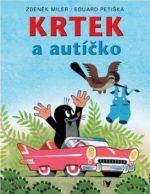 Eduard Petiška, Zdeněk Miler: Krtek a autíčko cena od 0 Kč