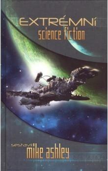 Mike Ashley: Extrémní science fiction cena od 199 Kč