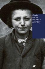 Chaim Potok: Volám sa Ašer Lev cena od 0 Kč