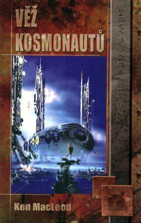 Kenneth MacLeod: Věž kosmonautů cena od 165 Kč