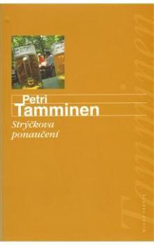 Petri Tamminen: Strýčkova ponaučení cena od 159 Kč