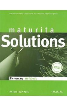 Tim Falla: Maturita Solutions Elementary Workbook CZEch Edition cena od 176 Kč