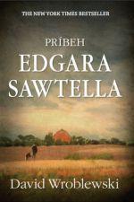 David Wroblewski: Príbeh Edgara Sawtella cena od 103 Kč