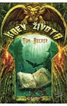 Tom Becker: Krev života cena od 80 Kč