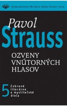 Pavol Strauss: Ozveny vnútorných hlasov cena od 276 Kč