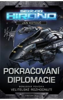 Jan Kotouč: Pokračování diplomacie cena od 242 Kč