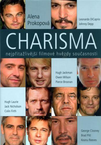 Alena Prokopová: Charisma: nejpřitažlivější filmové hvězdy současnosti cena od 108 Kč