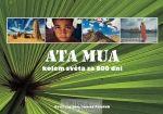 Eva Palátová: Ata Mua kolem světa za 800 dní cena od 0 Kč