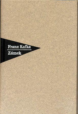 Franz Kafka: Zámek cena od 237 Kč