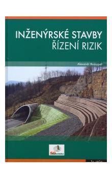 Alexandr Rozsypal: Inženýrské stavby - řízení rizik cena od 246 Kč