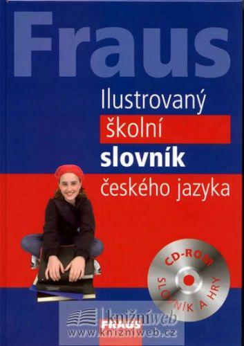 Kolektiv autorů: FRAUS Ilustrovaný školní slovník českého jazyka + CD-ROM cena od 168 Kč