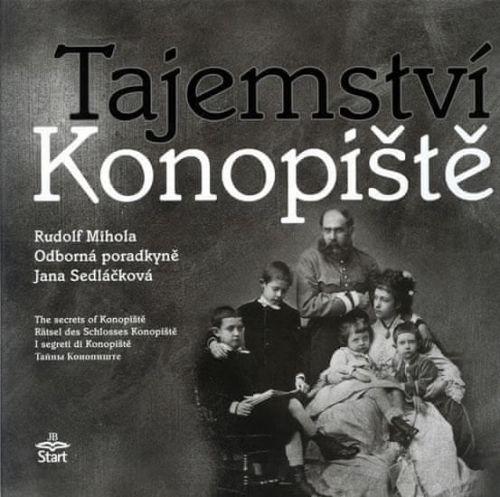 Rudolf Mihola: Tajemství Konopiště cena od 194 Kč