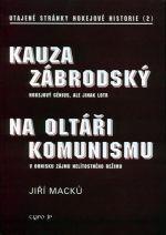 Jiří Macků: Kauza Zábrodský - utajené stránky hokejové historie 2 cena od 287 Kč