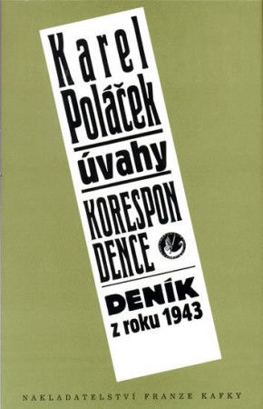 Karel Poláček: Úvahy, korespondence, deník z roku 1943 cena od 158 Kč