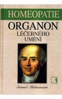 Samuel Fridrich Christian Hahnemann: Organon léčebného umění cena od 270 Kč
