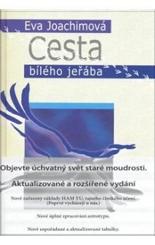 Eva Joachimová, Richard Bobůrka: Cesta bílého jeřába - 2. vydání cena od 208 Kč
