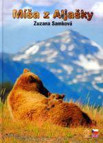 Zuzana Samková: Míša z Aljašky (českoanglický text) cena od 245 Kč