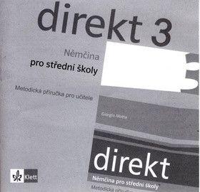 Kolektiv: Direkt 3 - Němčina pro SŠ - Metodická příručka pro učitele - CD cena od 303 Kč