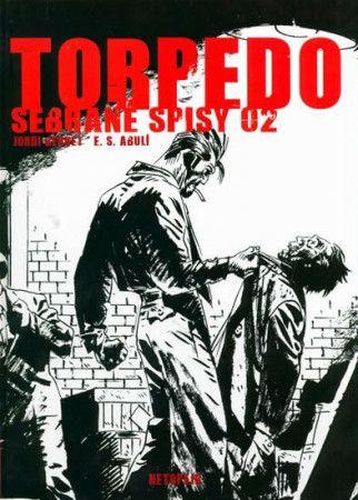 Bernet, Abulí: Torpedo-sebrané spisy 02 cena od 186 Kč