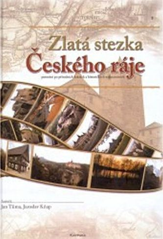 Jaroslav Kňap, Jan Tůma: Zlatá stezka Českého ráje cena od 230 Kč